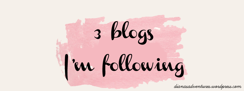 three blogs im following